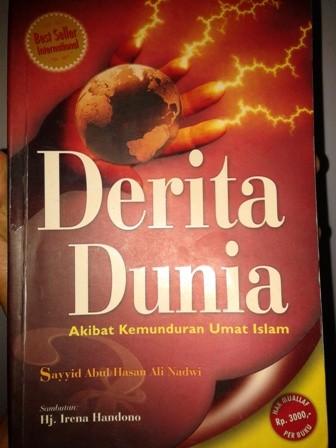 Derita Dunia akibat kemunduran umat islam